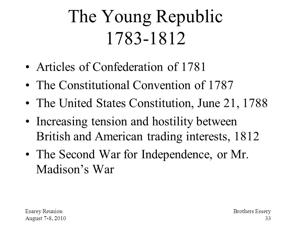 The Young Republic 1783-1812 Articles of Confederation of 1781