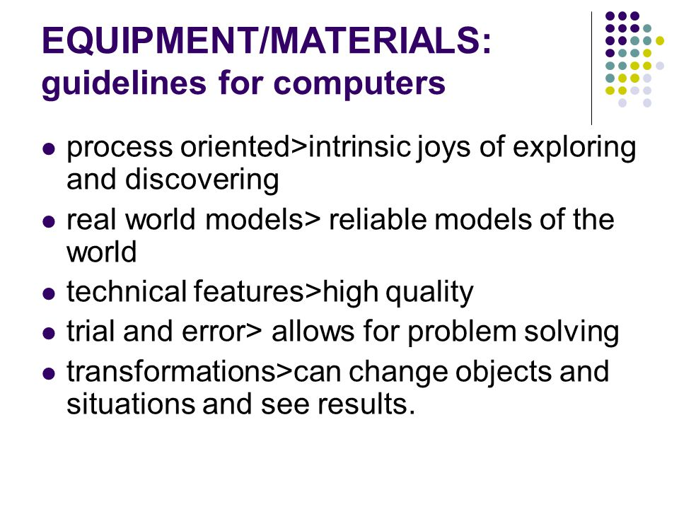 EQUIPMENT/MATERIALS: guidelines for computers
