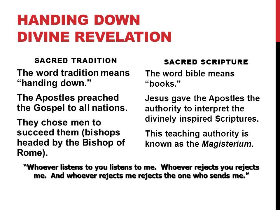 Handing Down Divine Revelation