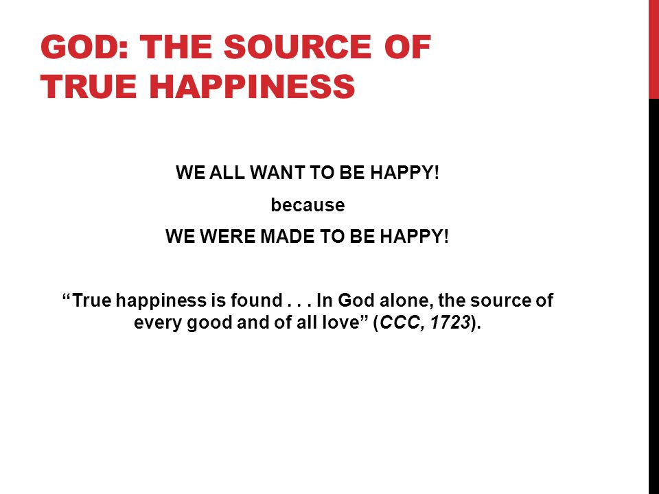 God: The Source of True Happiness