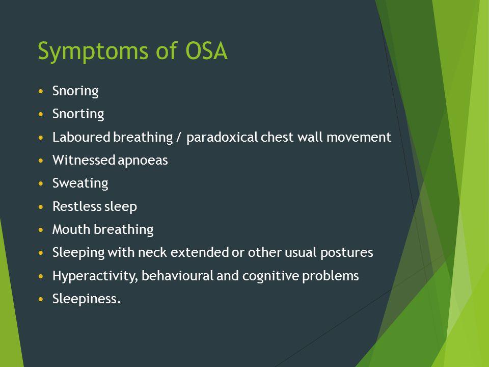 Symptoms of OSA Snoring Snorting