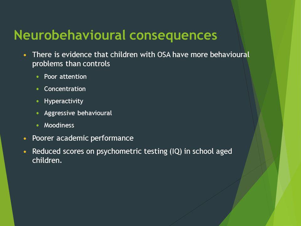 Neurobehavioural consequences