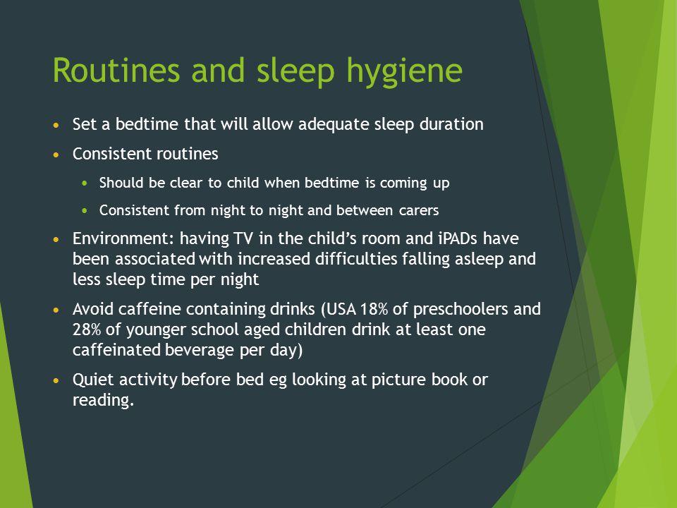 Routines and sleep hygiene