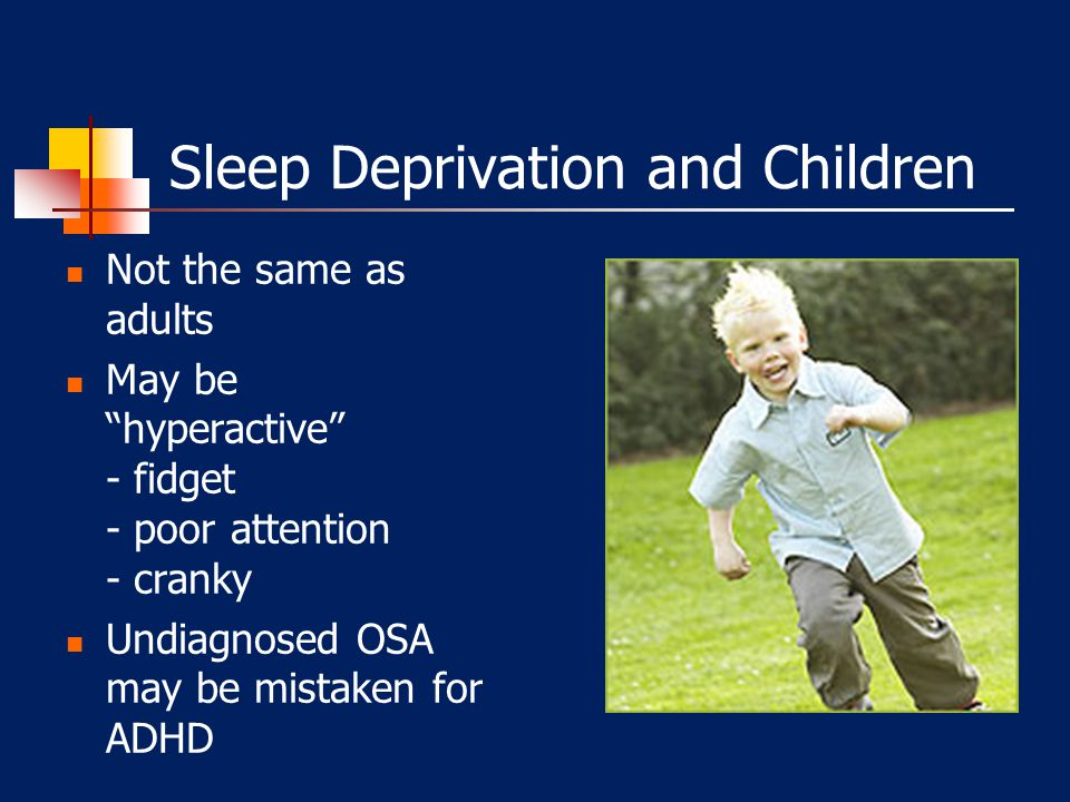 Sleep Deprivation and Children