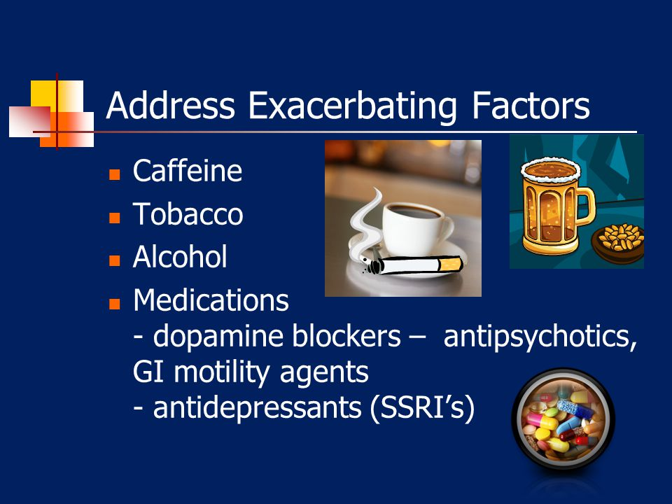Address Exacerbating Factors