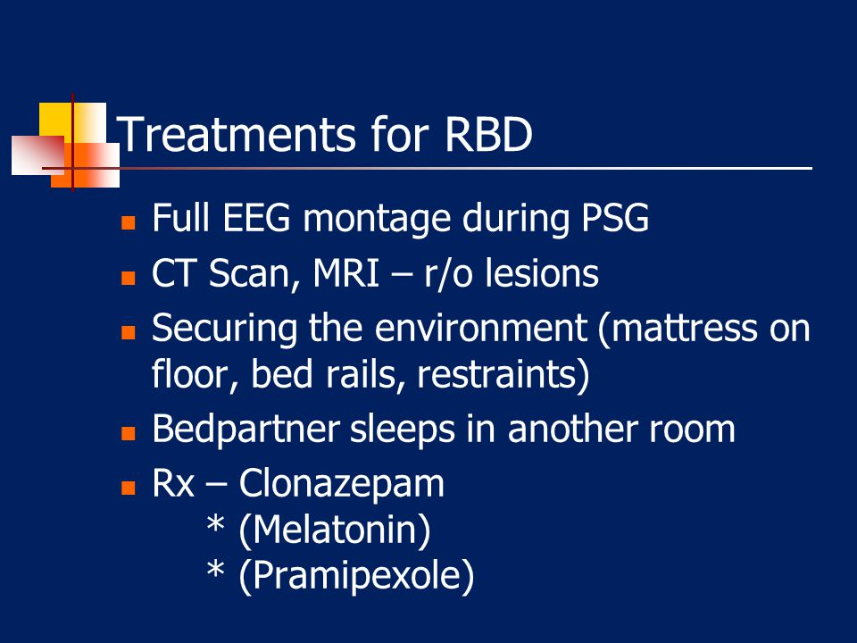 Treatments for RBD Full EEG montage during PSG