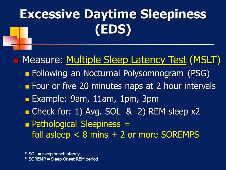 Excessive Daytime Sleepiness (EDS)