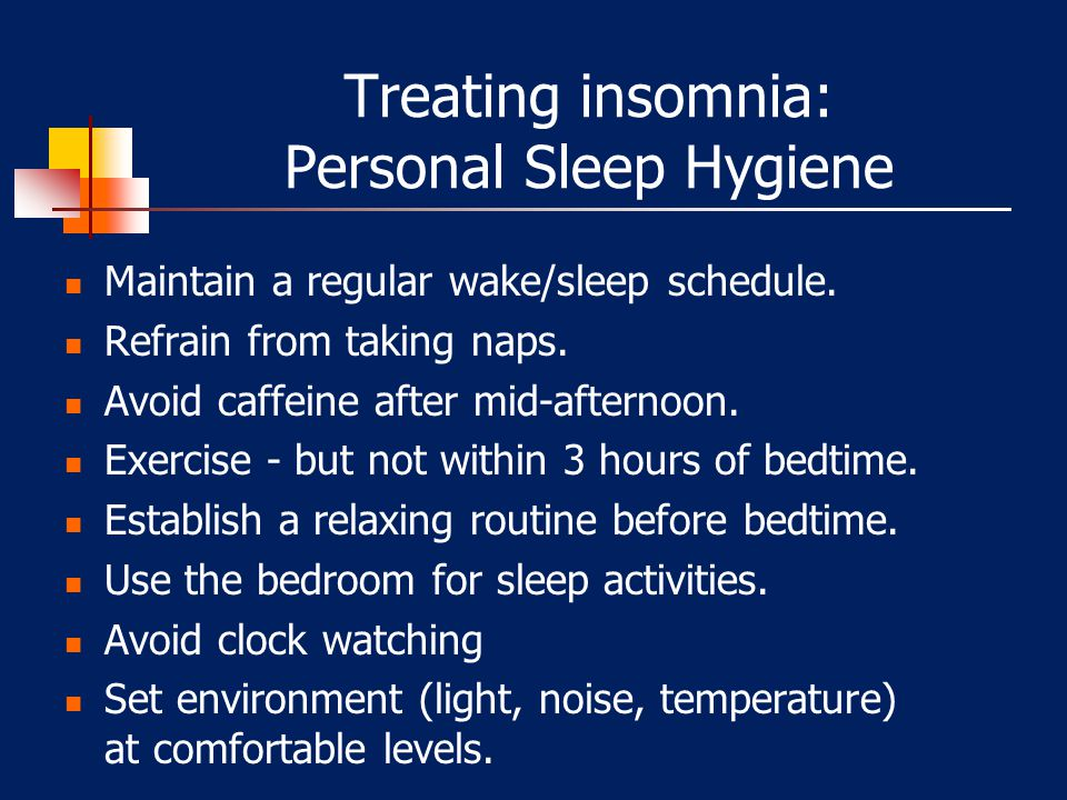 Treating insomnia: Personal Sleep Hygiene
