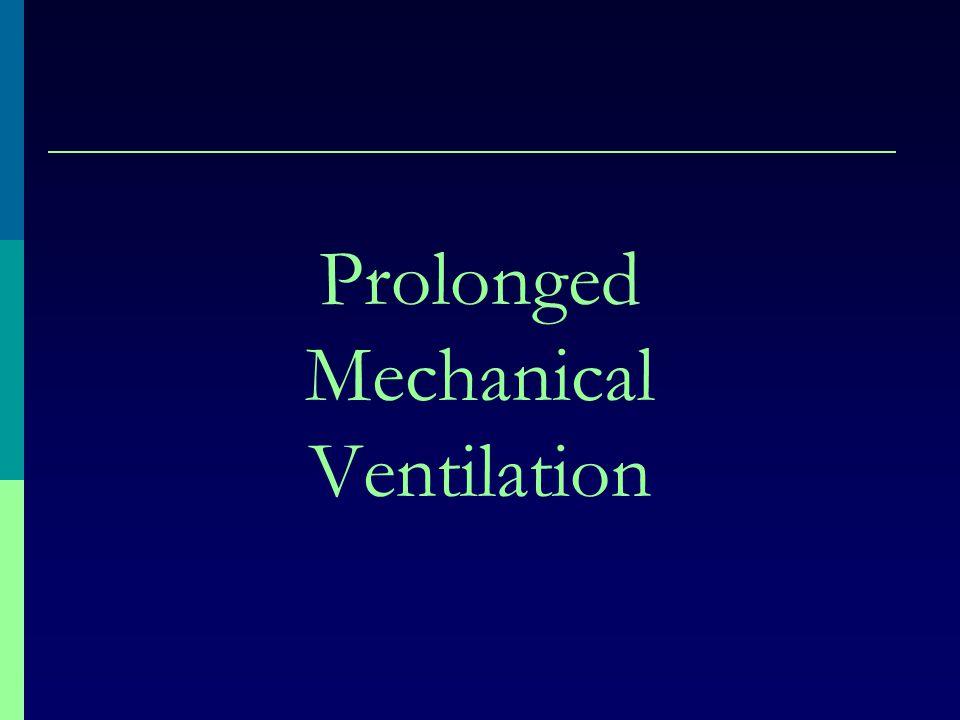Prolonged Mechanical Ventilation
