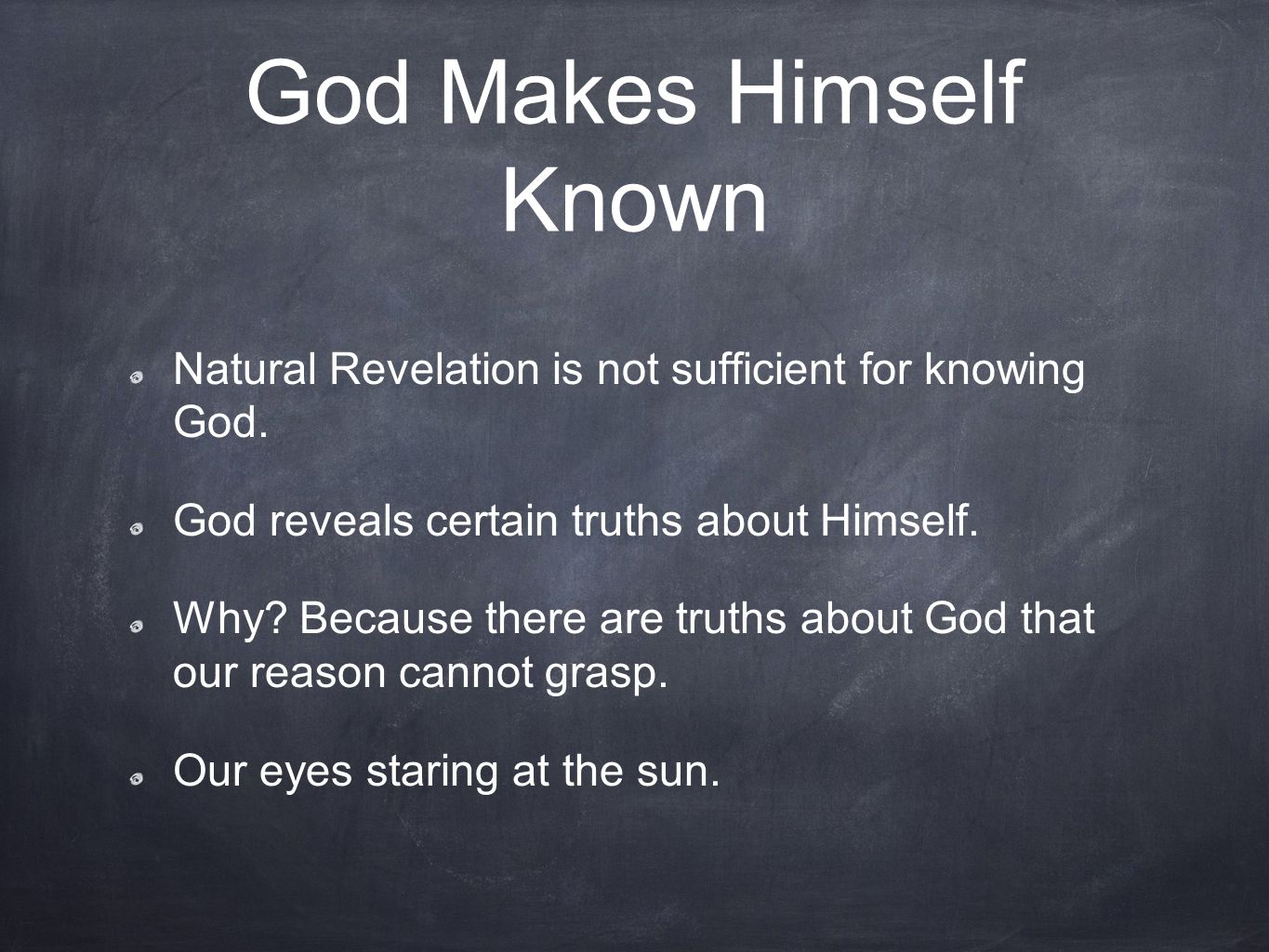 God Makes Himself Known