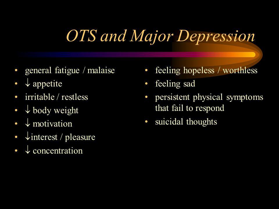 OTS and Major Depression