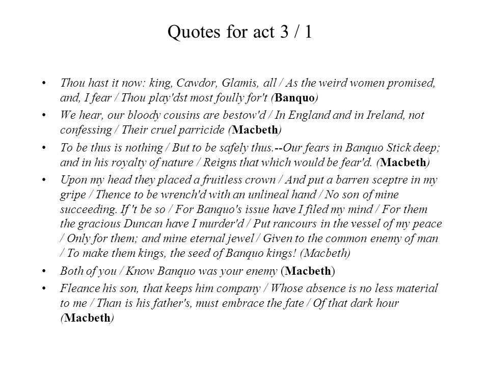 Quotes for act 3 / 1