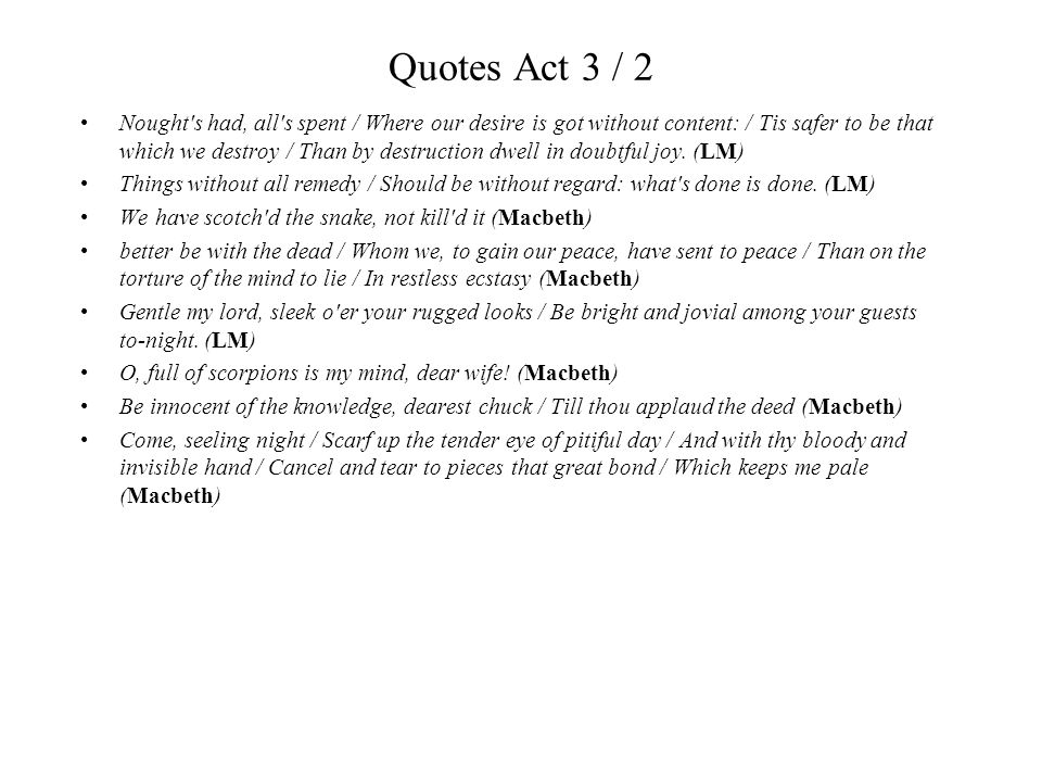 Quotes Act 3 / 2