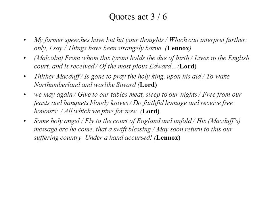 Quotes act 3 / 6