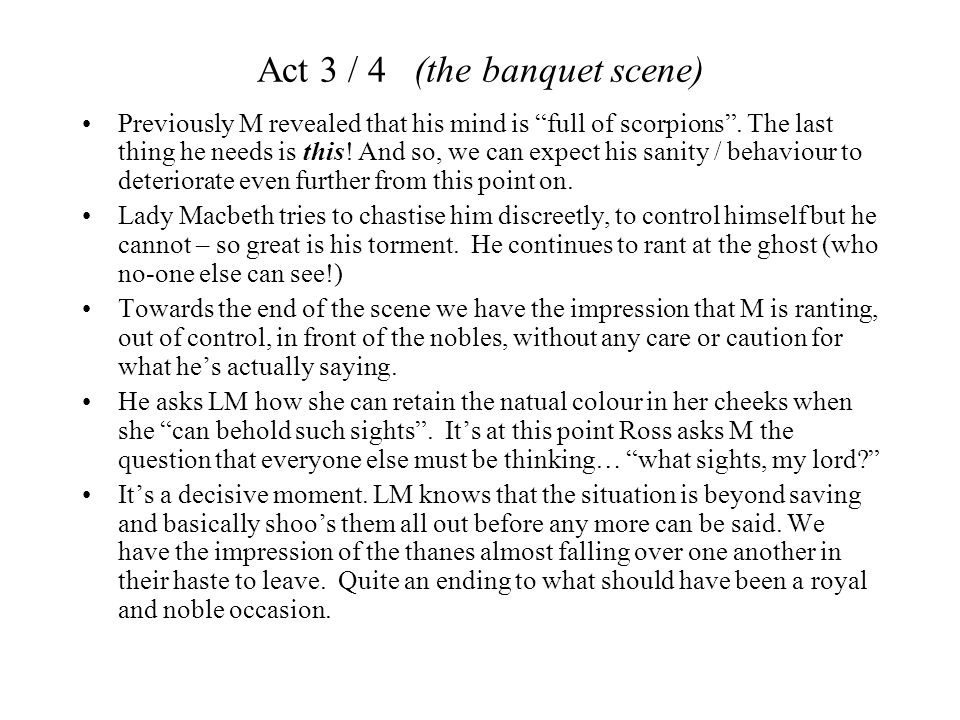 Act 3 / 4 (the banquet scene)