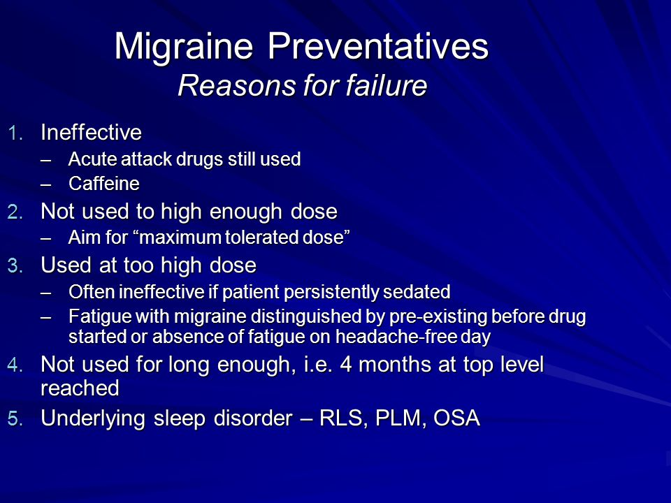 Migraine Preventatives Reasons for failure