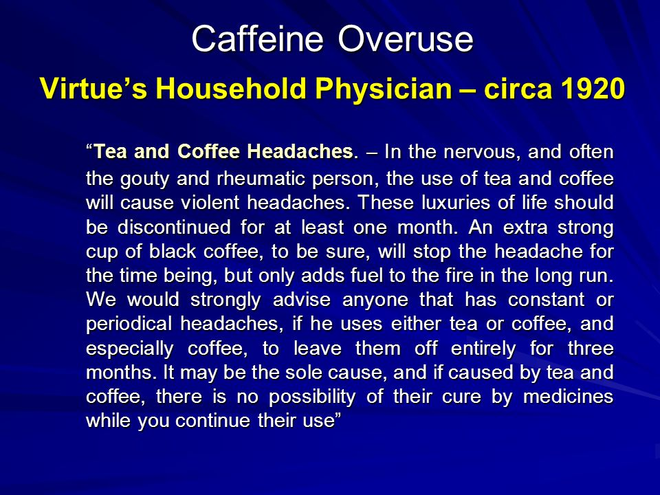 Caffeine Overuse Virtue's Household Physician – circa 1920