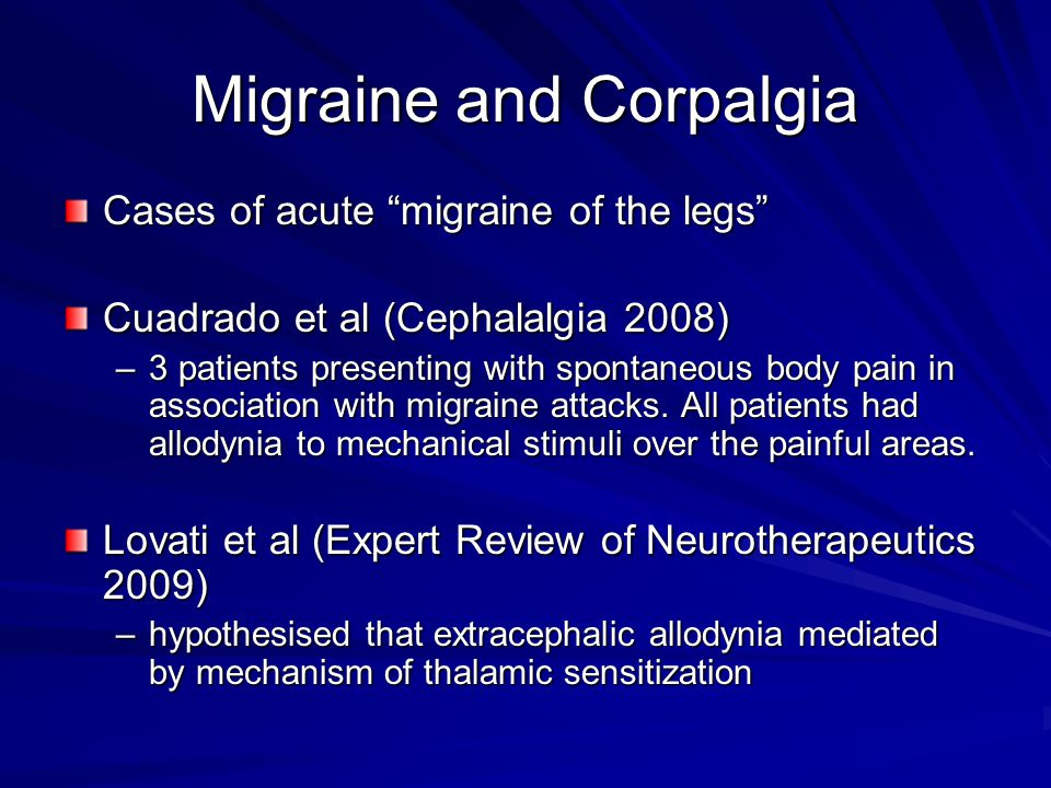 Migraine and Corpalgia