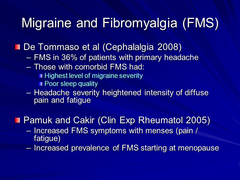 Migraine and Fibromyalgia (FMS)