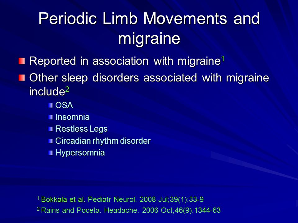 Periodic Limb Movements and migraine