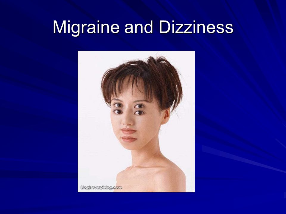Migraine and Dizziness