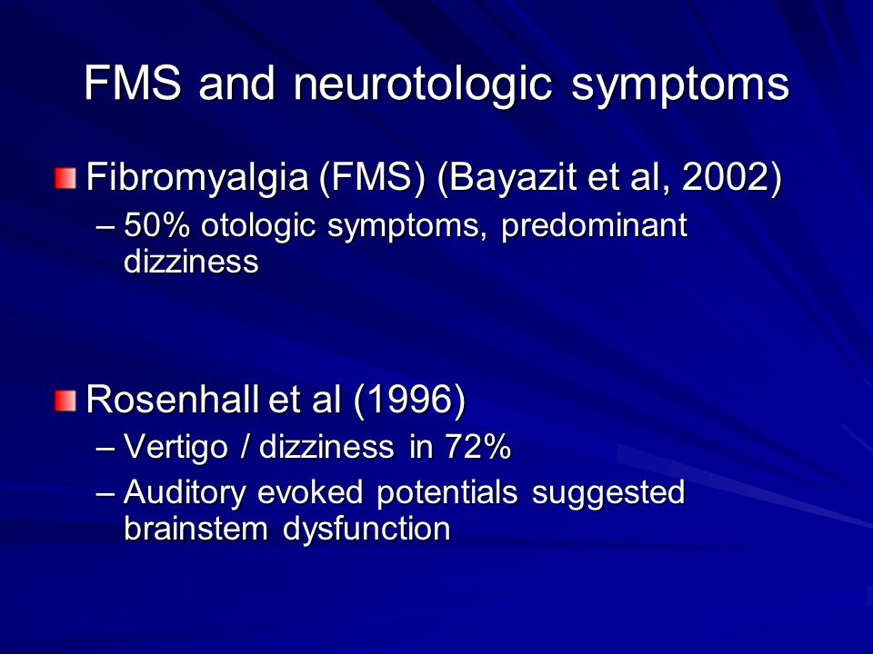 FMS and neurotologic symptoms