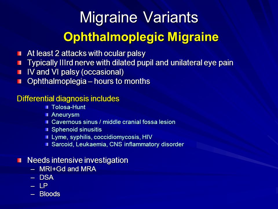 Migraine Variants Ophthalmoplegic Migraine