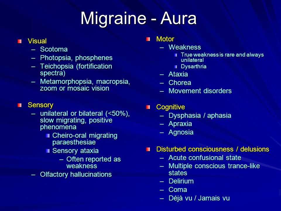 Migraine - Aura Motor Weakness Ataxia Chorea Movement disorders