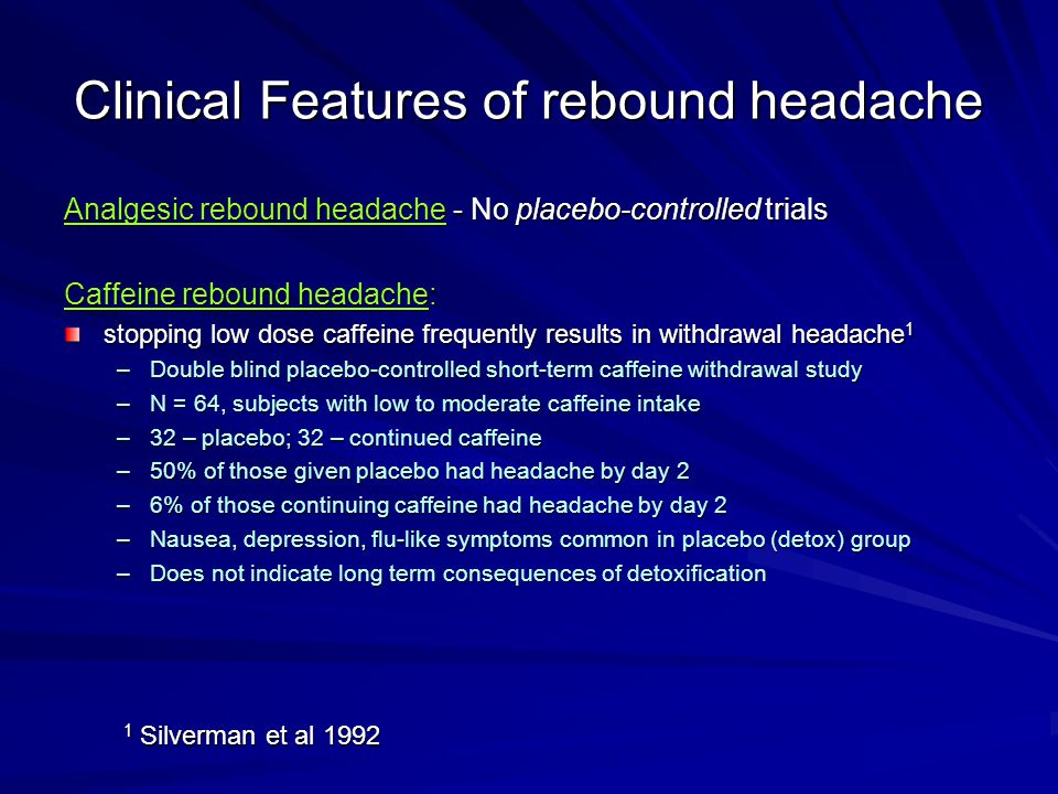 Clinical Features of rebound headache