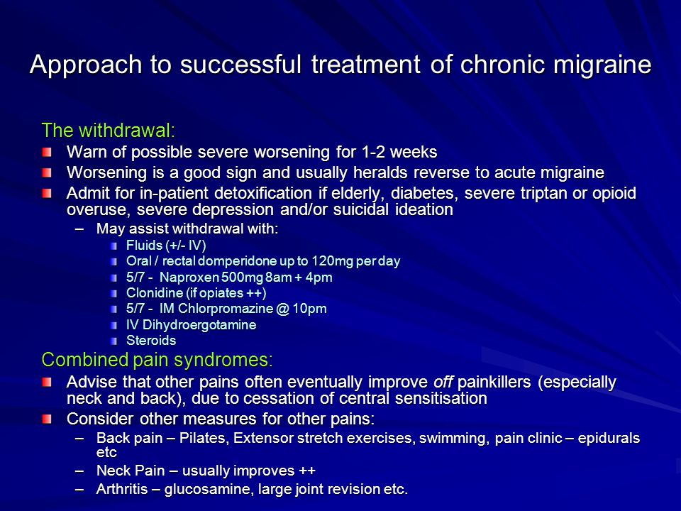 Approach to successful treatment of chronic migraine