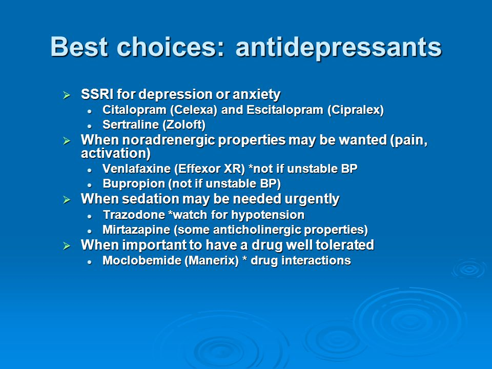 Best choices: antidepressants