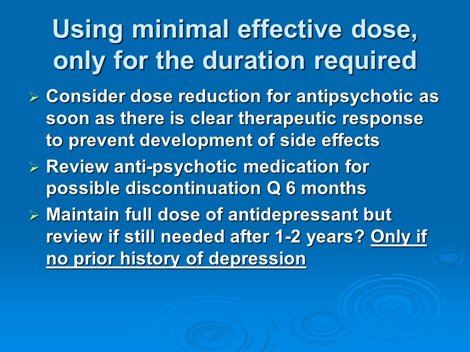 Using minimal effective dose, only for the duration required