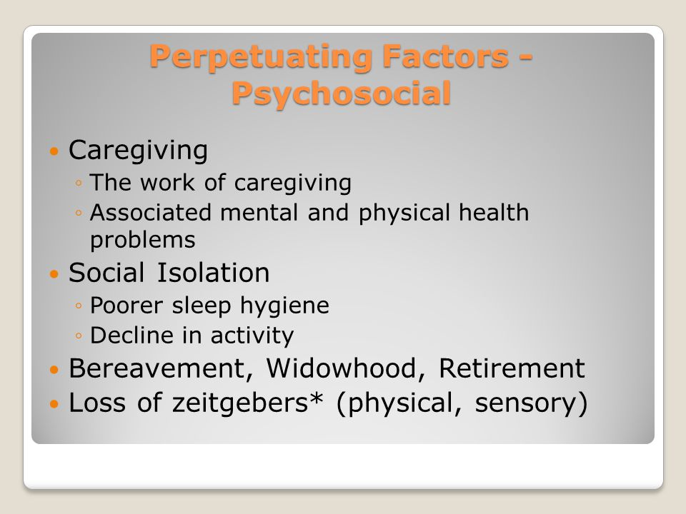 Perpetuating Factors - Psychosocial