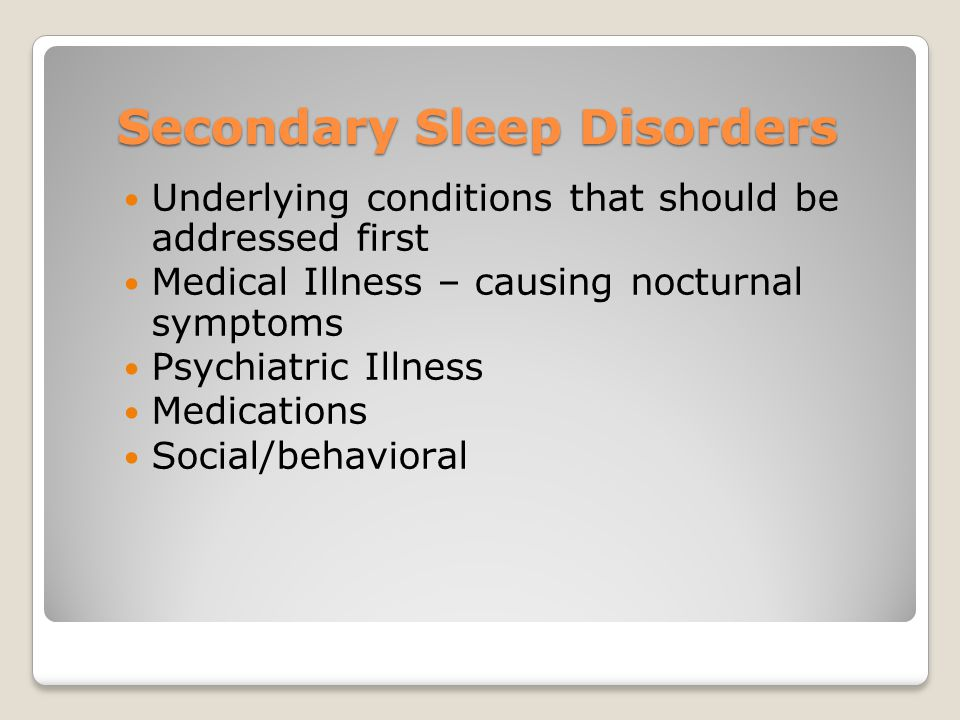 Secondary Sleep Disorders