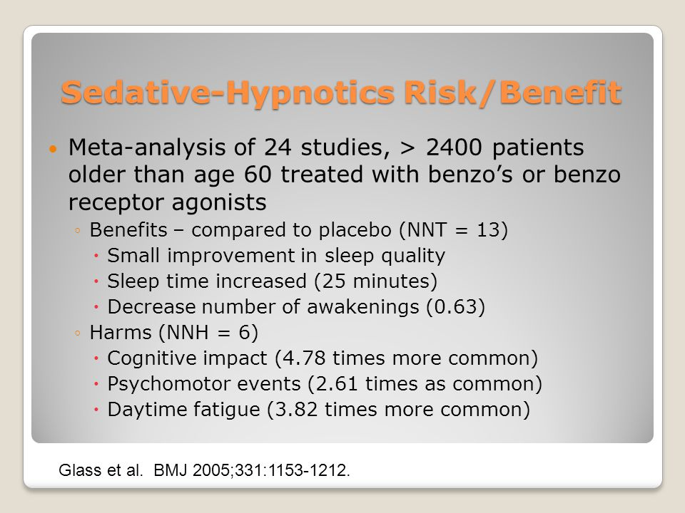 Sedative-Hypnotics Risk/Benefit