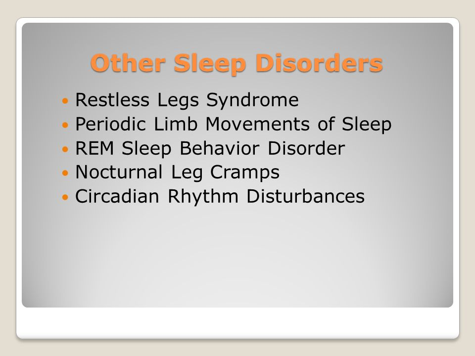 Other Sleep Disorders Restless Legs Syndrome