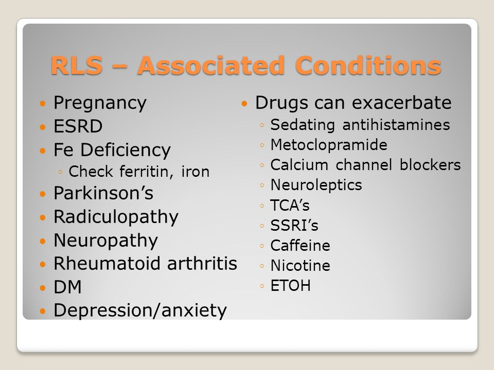 RLS – Associated Conditions