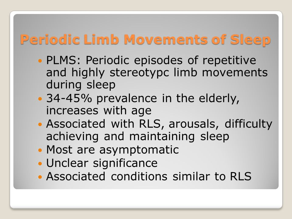 Periodic Limb Movements of Sleep