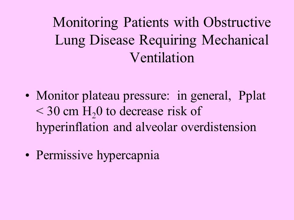 Monitoring Patients with Obstructive Lung Disease Requiring Mechanical Ventilation