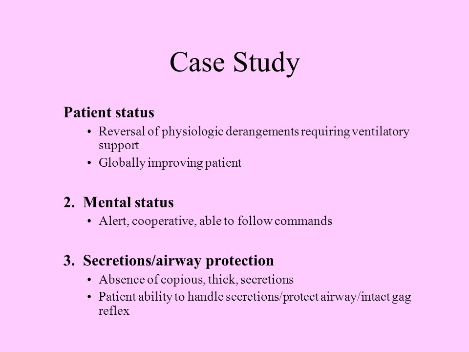 Case Study Patient status 2. Mental status