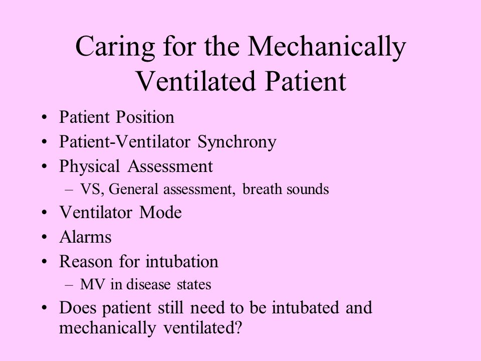 Caring for the Mechanically Ventilated Patient