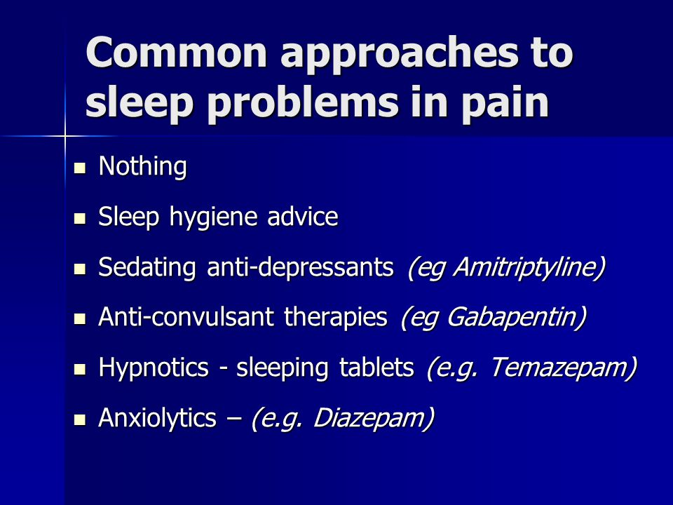 Common approaches to sleep problems in pain