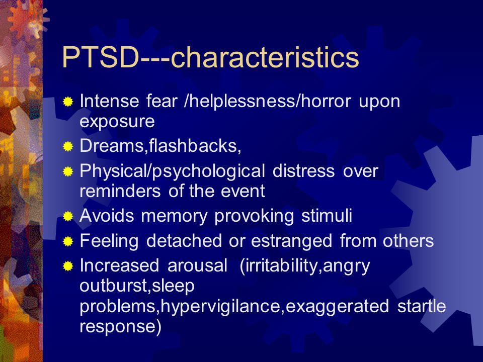 PTSD---characteristics
