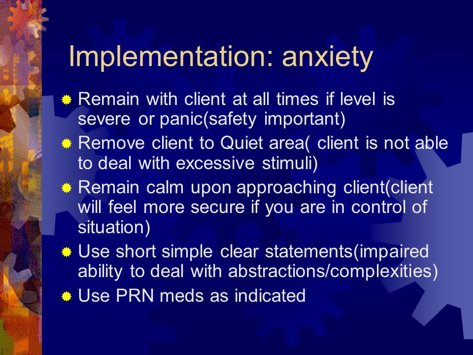 Implementation: anxiety