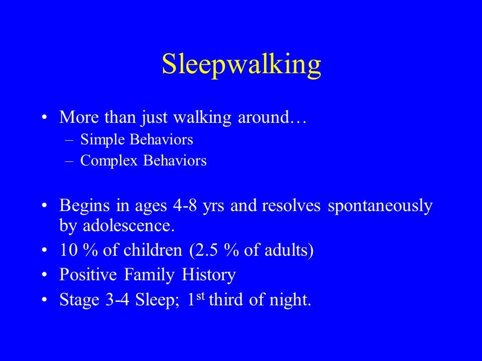 Sleepwalking More than just walking around…