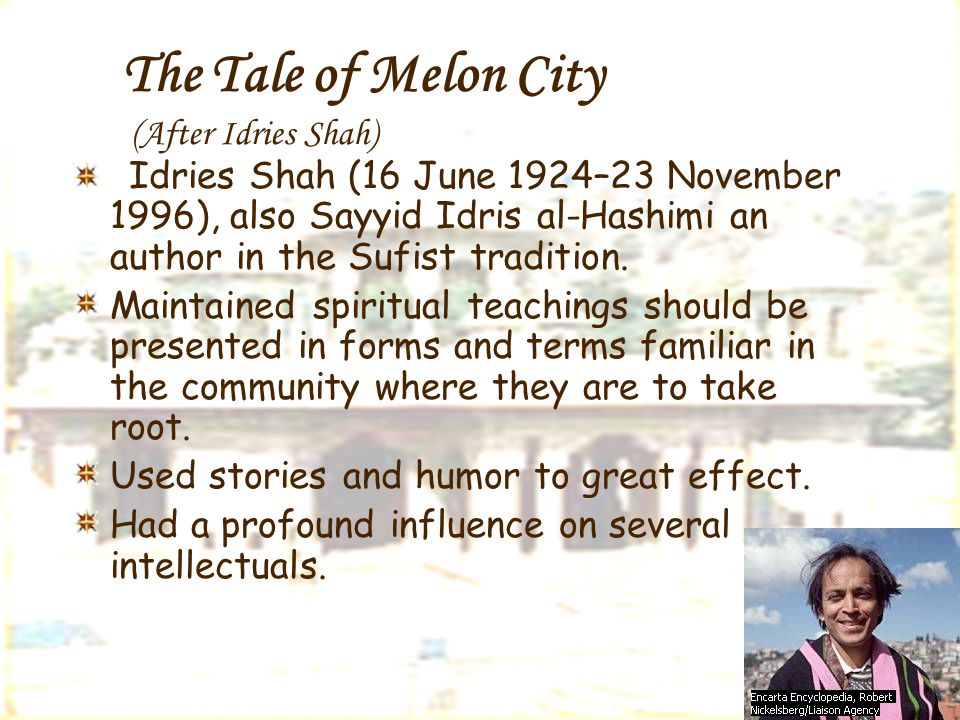 The Tale of Melon City (After Idries Shah)