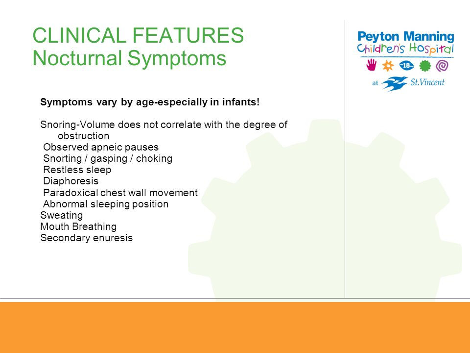 CLINICAL FEATURES Nocturnal Symptoms