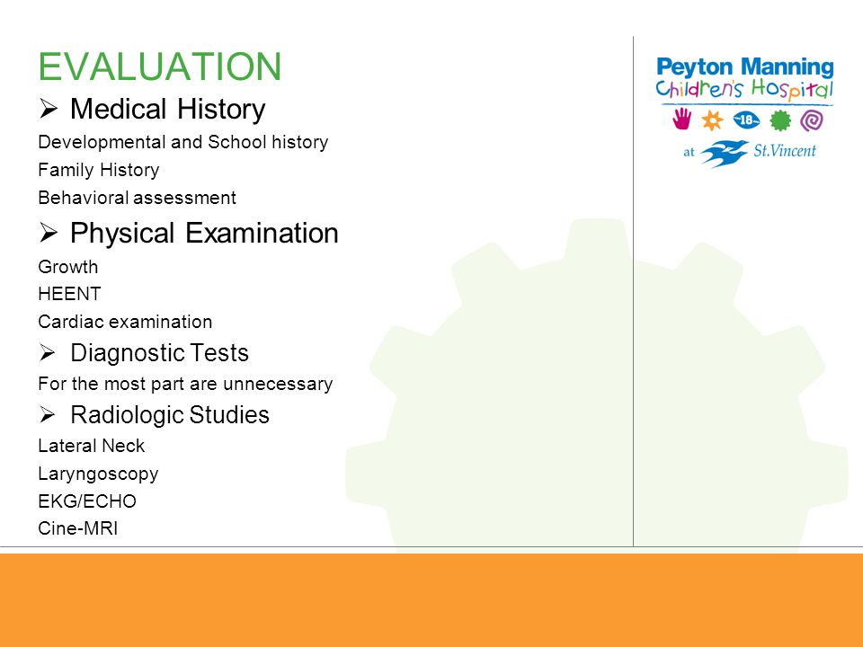EVALUATION Medical History Physical Examination Diagnostic Tests