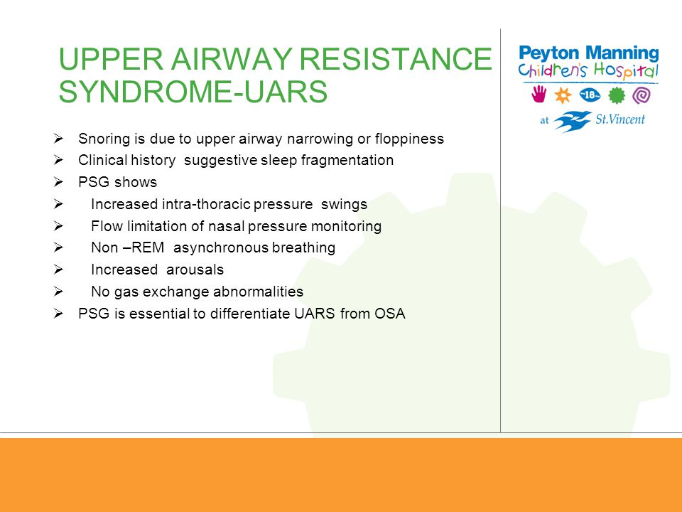 UPPER AIRWAY RESISTANCE SYNDROME-UARS