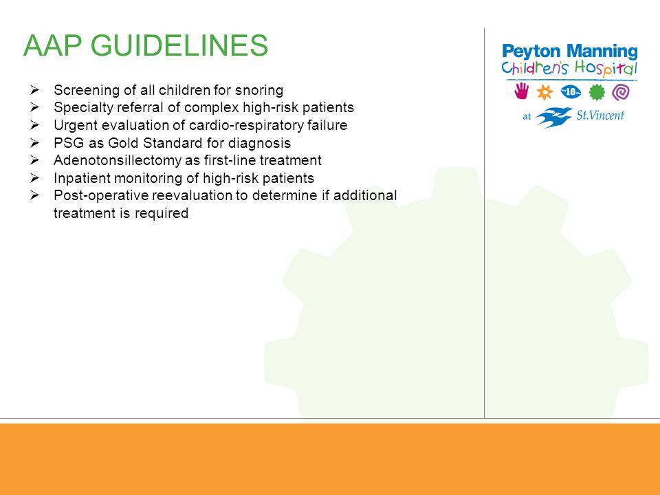 AAP GUIDELINES Screening of all children for snoring